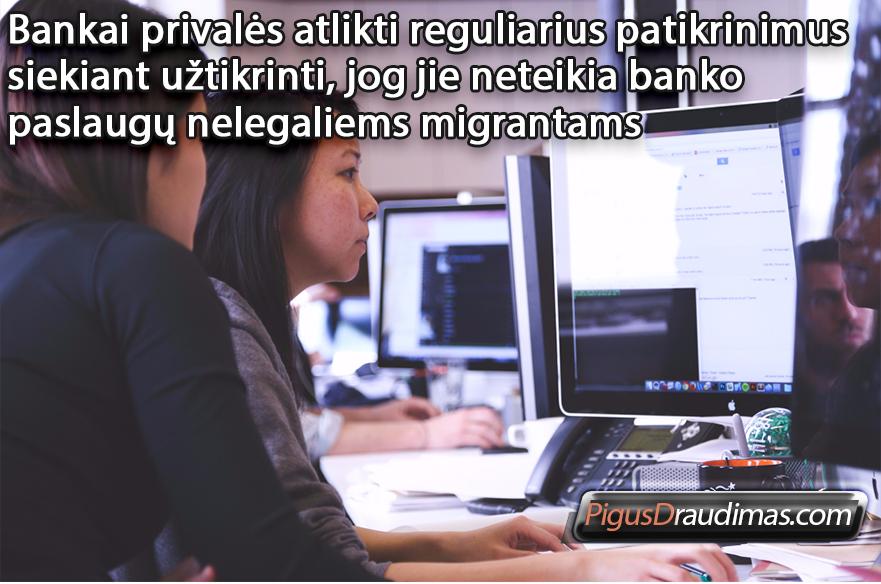 neteikia-banko-paslaugų-nelegaliems-migrantams